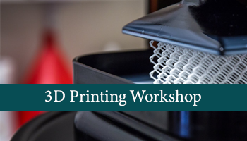 One-day Hands-on 3D Printing Workshop