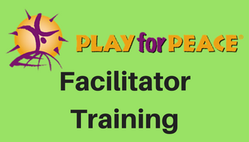 Play for Peace Facilitator Training - Hyderabad - 21-22 July2018