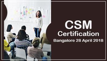 CSM Certification, Bangalore 28 April 2018