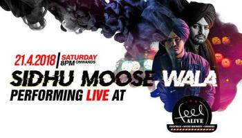 Sidhu Moose  Wala Performing Live @ Feel Alive