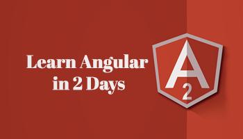 Learn Angular in 2 Days