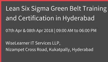 Lean Six Sigma Green Belt Training and Certification in Hyderabad with the Best Tutors