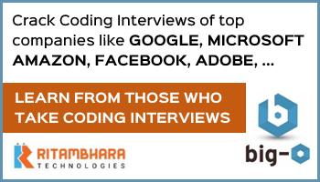 June-2018: Coding Interview Preparations - Ritambhara Technologies