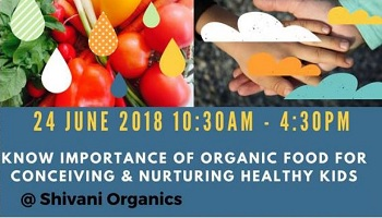 ORGANIC Food and Lifestyle for CONCEIVING and Nurturing HEALTHY KIDS