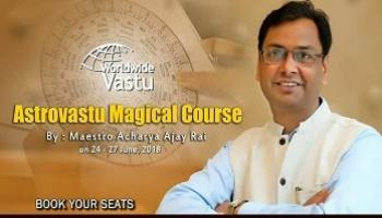 Magical Astro-Vastu Course To Cure All Your Worries Instantly