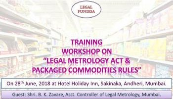 TRAINING WORKSHOP ON LEGAL METROLOGY ACT 2009 PACKAGED COMMODITIES RULES 2011