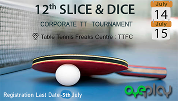 12th Slice and Dice Corporate Table Tennis Tournament -Pune