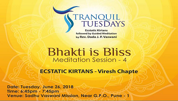 Tranquil Tuesdays | Bhakti is Bliss | 26 June 2018