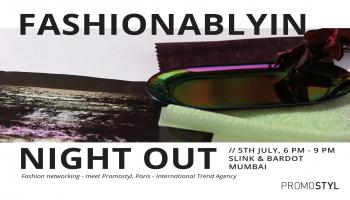 Fashion Networking and Meeting with Promostyl Paris - 5th July, 2018, Mumbai