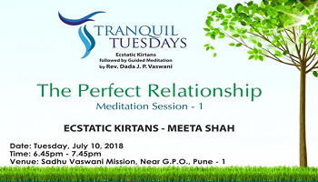 Tranquil Tuesdays | The Perfect Relationship | 10 July 2018