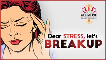 Dear Stress. Lets Break Up