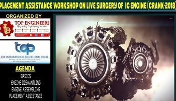 PLACEMENT ASSISTANCE WORKSHOP ON LIVE SURGERY OF IC ENGINE (CRANK-2018)