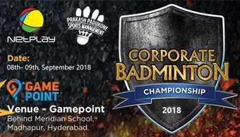 Corporate Badminton Championship 2018 by Netplay-Prakash Padukone Sports Management