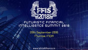 Futuristic Financial Intelligence Summit 2018