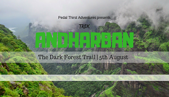 Andharban Trek (Friendship Day special)