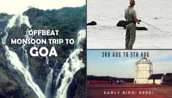 Offbeat monsoon trip to Goa