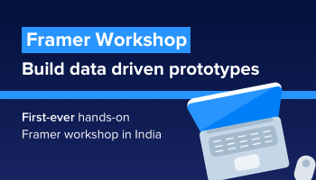Framer Workshop - Build data driven prototypes
