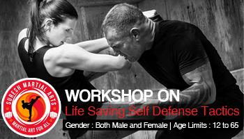 Workshop on Life Saving Self Defense Tactics