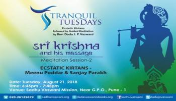 Tranquil Tuesdays | Sri Krishna and His message | 21st August 2018