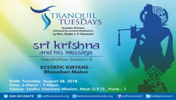 Tranquil Tuesdays | Sri Krishna and His message | 28th August 2018