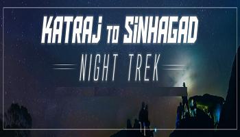 Katraj to Sinhagad Night Trek (21st-22nd Aug)
