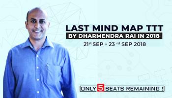 LAST Mind Map TTT by Dharmendra Rai in 2018