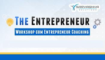 The Entrepreneur Workshop cum Coaching