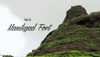 Trek to Manikgad Fort by Kshitij World