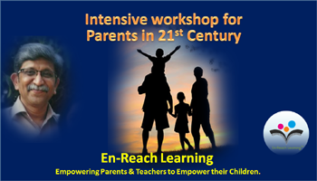 Intensive workshop for Parents in 21st Century