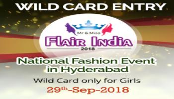 Wild Card Entry for National Fashion Contest  Mr and Miss Flair India 2018