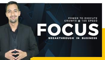 FOCUS Breakthrough in Business by Gaurav Arora