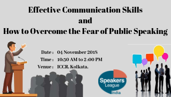 Effective Communication Skills and How to Overcome The Fear of Public Speaking