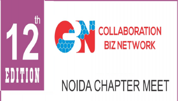 Collaboration BIZ Network NOIDA CHAPTER MEET (12th edition) on 20th October 2018