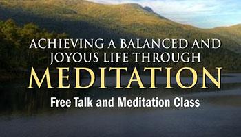 ACHIEVING A BALANCED AND JOYOUS LIFE THROUGH MEDITATION