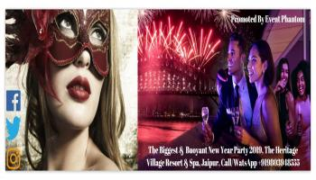THE BIGGEST AND BUOYANT NEW YEAR PARTY 2019 AT THE HERITAGE VILLAGE RESORT AND SPA, JAIPUR, RAJASTHAN