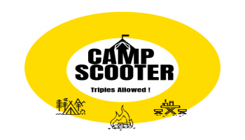 Camp Scooter only for less than 24 Yrs Old At a Secret Location, Get Ready to get Scootered. Camping and More.