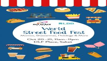 The World Street Food Fest at DLF Place