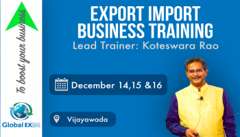 EXPORT-IMPORT Business Training  from 14-15-16th Dec in Vijayawada