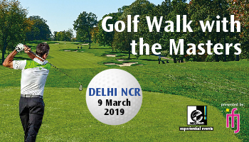 Golf Walk With The Masters - Delhi NCR