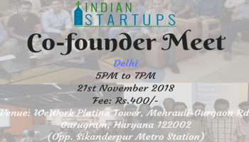 Co-Founder Meet - November 2018 Edition - Delhi