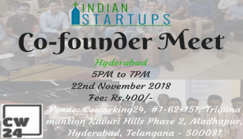 Co-Founder Meet - November 2018 Edition - Hyderabad