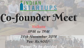 Co-Founder Meet - November 2018 Edition - Kolkata