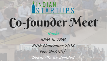 Co-Founder Meet - November 2018 Edition - Kochi