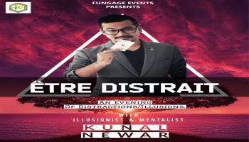 Etre Distrait with Illusionist and Mentalist Kunal Newar
