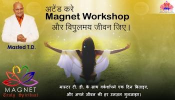Magnet Workshop Ahmedabad | Truly Spiritual Workshop