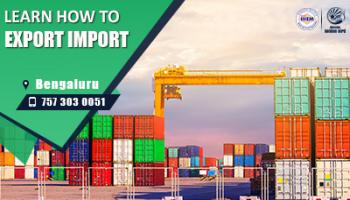Start Set up Your Own Import and Export Business At Bengaluru