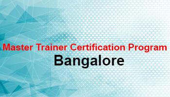 Master Trainer Program in Bangalore