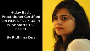 4-day Basic Practitioner Certified NLP Program by Ridhima Dua in Pune in affiliation with NFNLP, US