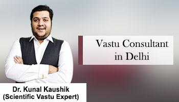 Best Vastu Consultant in Delhi, Famous Vastu Consultant in Delhi