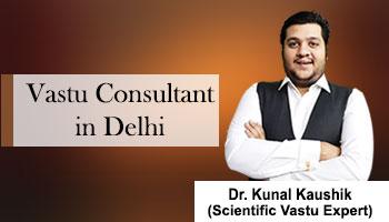 Best Vastu Shastra Consultant in Delhi, Top Vastu Consultant in Delhi
